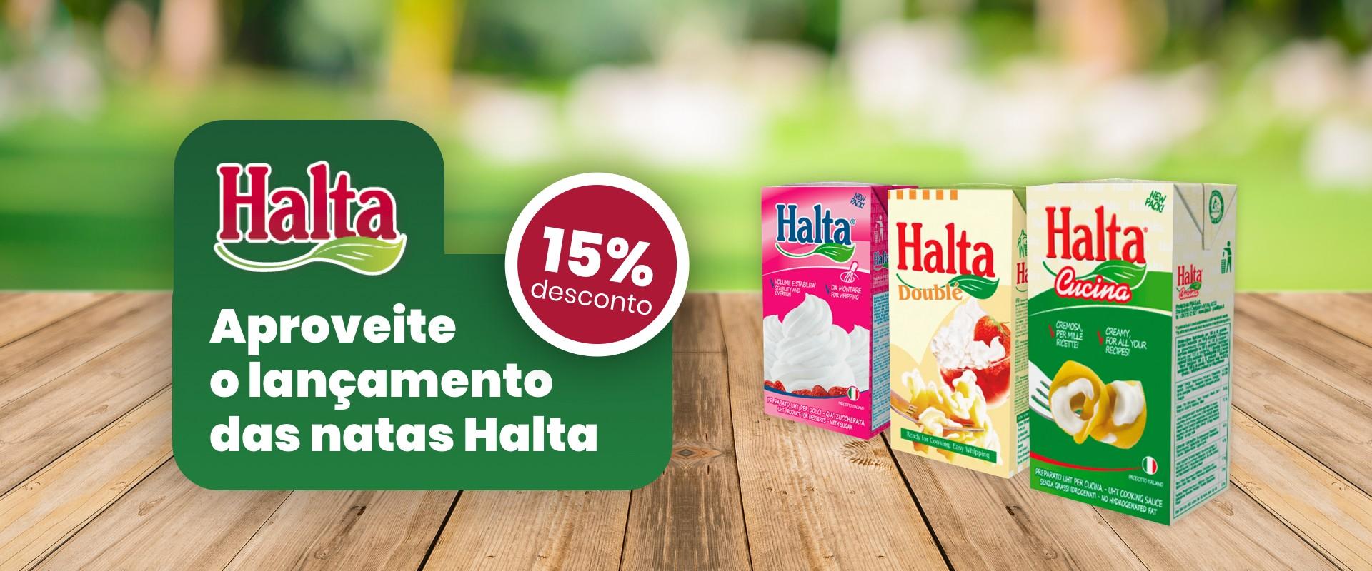 Oferta de lançamento - 15% desconto nas Natas Halta